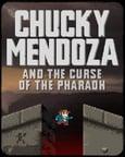 Chucky Mendoza and the Curse of the Pharaoh Thumbnail
